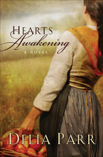 Hearts Awakening by Delia Parr