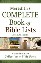Meredith's Complete Book of Bible Lists by Joel L. Meredith