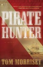 Pirate Hunter by Tom Morrisey