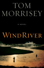 Wind River by Tom Morrisey