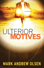 Ulterior Motives by Mark Andrew Olsen