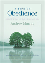 A Life of Obedience by Andrew Murray
