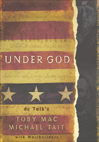 Under God by TobyMac and Michael Tait