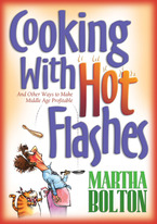 Cooking with Hot Flashes by Martha Bolton
