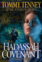 The Hadassah Covenant by Tommy Tenney and Mark Andrew Olsen