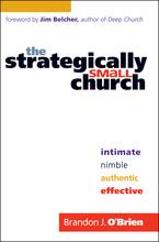 Strategically Small Church by Brandon J. O'Brien