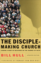 The Disciple-Making Church, Updated Edition
