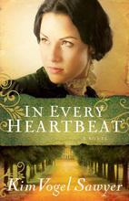 In Every Heartbeat by Kim Vogel Sawyer