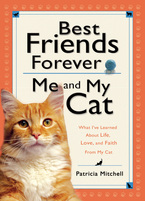 Best Friends Forever: Me and My Cat by Patricia Mitchell