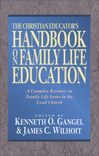 The Christian Educator's Handbook on Family Life Education