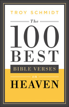 The 100 Best Bible Verses on Heaven