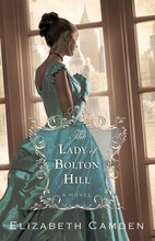 Lady of Bolton Hill by Elizabeth Camden