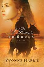 A River to Cross by Yvonne Harris