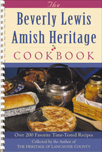 Beverly Lewis Amish Heritage Cookbook by Beverly Lewis