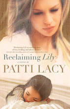 Reclaiming Lily by Patti Lacy