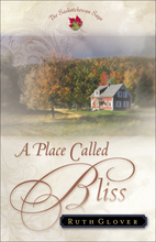 A Place Called Bliss