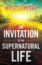 An Invitation to the Supernatural Life