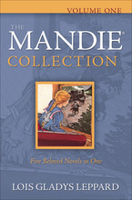 Mandie Collection 1 by Lois Gladys Leppard