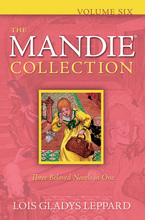 Mandie Collection 6 by Lois Gladys Leppard