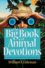 The Big Book of Animal Devotionals by William L. Coleman