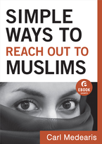 Simple Ways to Reach Out to Muslims by Carl Medearis