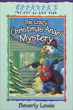 The Crazy Christmas Angel Mystery by Beverly Lewis