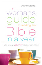A Woman's Guide to Reading the Bible in a Year by Diane Stortz