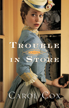 Trouble in Store by Carol Cox