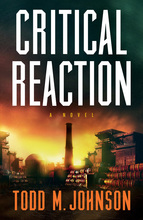 Critical Reaction by Todd M. Johnson