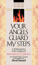 Your Angels Guard my Stepts by Bernard of Clairvaux and David Hazard