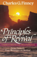Principles of Revival by Charles G. Finney and L. G. Parkhurst Jr.