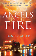 Angels in the Fire by Dann Stadler