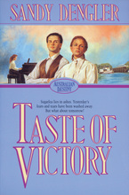 Taste of Victory by Sandy Dengler