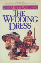 The Wedding Dress by Marian Wells