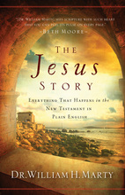 The Jesus Story by Dr. William H. Marty