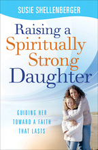 Raising a Spiritually Strong Daughter