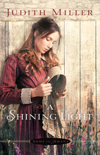 A Shining Light by Judith Miller