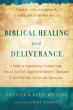 Biblical Healing and Deliverance, Repackaged Edition