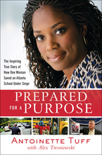 Prepared for a Purpose by Antionette Tuff and Alex Tresinowski