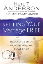 Setting Your Marriage Free by Neil T. Anderson and Charles Mylander