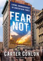 Fear Not by Carter Conlon