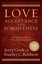 Love, Acceptance, and Forgiveness by Jerry Cook with Stanley C. Baldwin