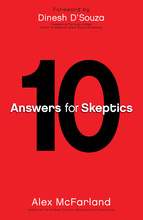 10 Answers for Skeptics by Alex McFarland