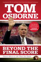 Beyond the Final Score by Tom Osborne