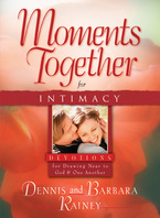 Moments Together for Couples by Dennis and Barbara Rainey