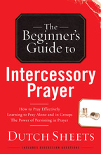 Beginner's Guide to Intercessory Prayer by Dutch Sheets