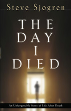 The Day I Died by Steve Sjorgern