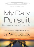 My Daily Pursuit by A.W. Tozer and James L. Snyder