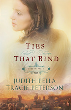 Ties that Bind by Judith Pella and Tracie Peterson