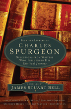 From the Library of Charles Spurgeon by James Stuart Bell